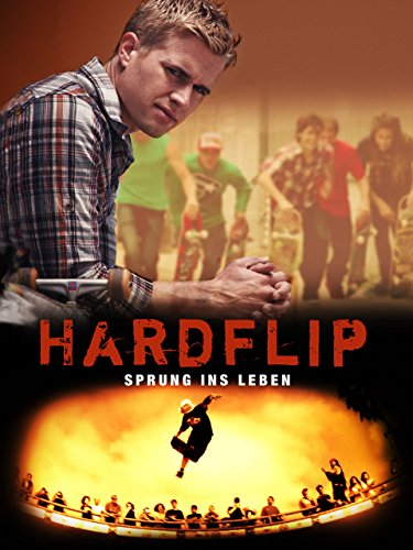 Hardflip: Sprung ins Leben