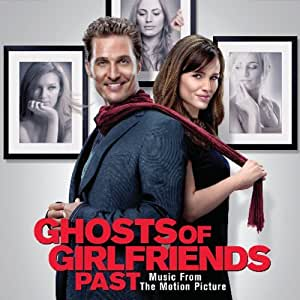 Ghosts of Girlfriends Past/Ost [Import allemand]