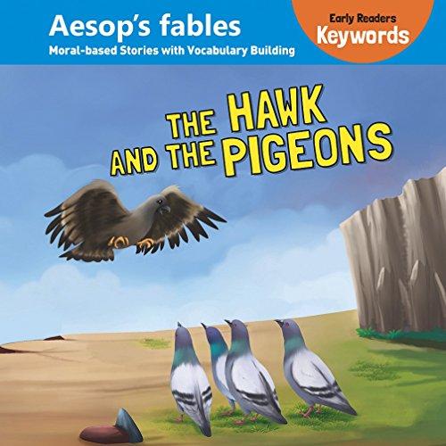 Early Readers Keywords The Hawk And The Pigeons (Keywords Early Readers)
