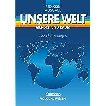 Unsere Welt, Mensch und Raum, Große Ausgabe, Atlas für Thüringen