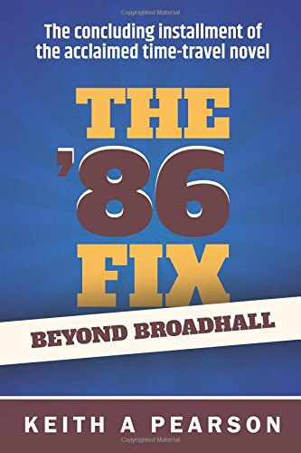 Beyond Broadhall: The '86 Fix Conclusion: Volume 2