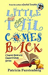 Little Tail Comes Back, Chapter Book #12: Happy Friends, diversity stories children's series