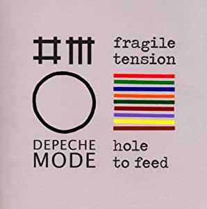 Fragile Tension/Hole to Feed