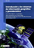 Introducción a los sistemas de información geográfica y geotelemática (Manuales)