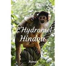 L'Hydromel Hindou (Anna et Roger t. 4)