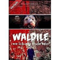 Waldile - Der schlimme Killerhund
