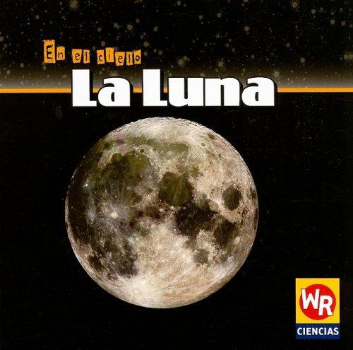 La Luna/the Moon (En El Cielo/in the Sky) por Carol Ryback