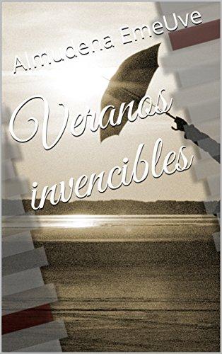 Veranos invencibles par Almudena EmeUve