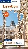 POLYGLOTT on tour Reiseführer Lissabon: Polyglott on tour mit Flipmap