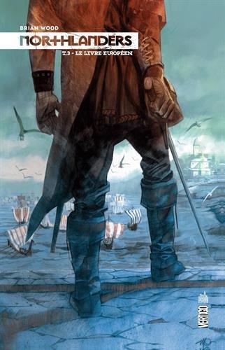 Northlanders tome 3 par Wood Brian