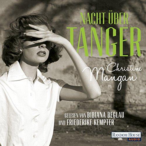 Buchseite und Rezensionen zu 'Nacht über Tanger' von Christine Mangan