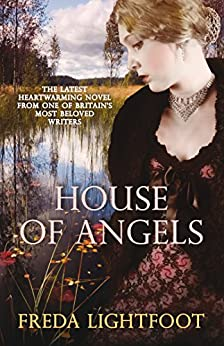 House of Angels by [Lightfoot, Freda]
