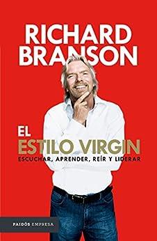 El estilo Virgin de [Branson, Richard]