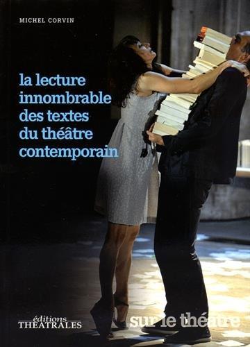 La lecture innombrable des textes du théâtre contemporain