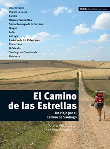 El Camino de las Estrellas (Ele- Lecturas Gradu.Adultos) por Clara Villanueva Ribes
