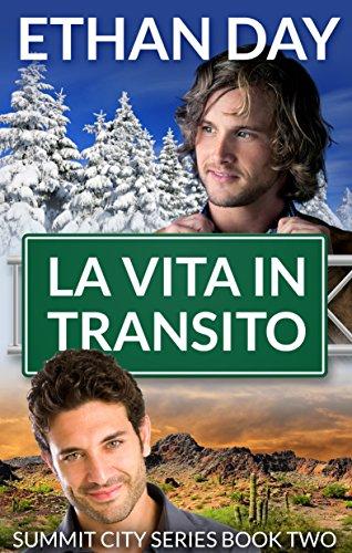 La vita in transito (Summit City Vol. 2) di [Day, Ethan]