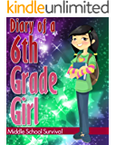 Diary of a 6th Grade Girl #1: How to Survive Middle School