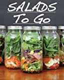 Image de Salads To Go (English Edition)
