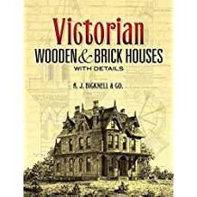 Victorian: Wooden and Brick Houses With Details