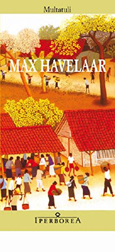 Max Havelaar (Narrativa) (Italian Edition)