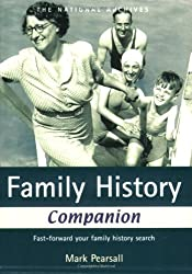 Family History Companion: Fast-forward your family history search: The Knowledge You Need to Speed Up Your Research
