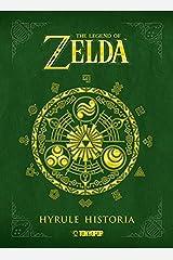The Legend of Zelda - Hyrule Historia Gebundene Ausgabe