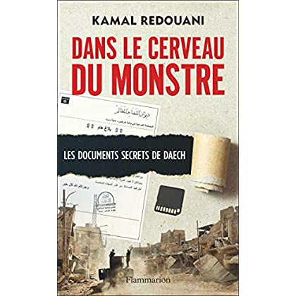 Dans le cerveau du monstre : Les documents secrets de Daesh