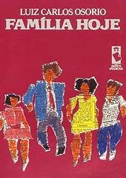 FAMÍLIA HOJE (Portuguese Edition)