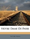 Notre Dame de Paris - Nabu Press - 19/04/2012