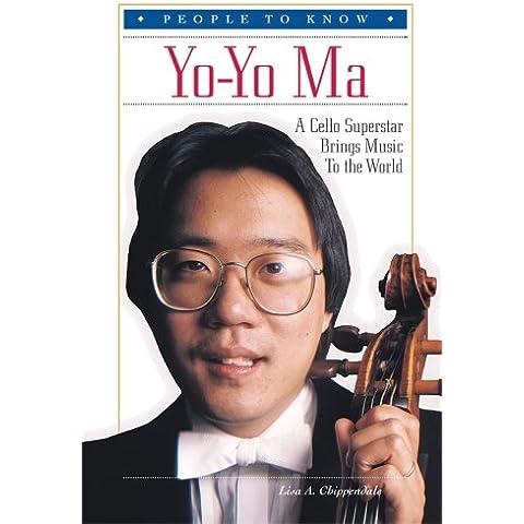 Yo-Yo Ma: A Cello Superstar Brings Music to the World - Americano Cello