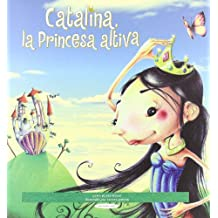 Catalina, la princesa altiva