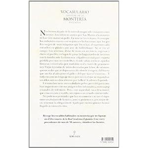Vocabulario general de la montería española: [Tesoros del lenguaje en el que se engastan vocablos aún no descubiertos