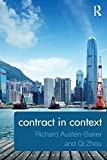 Contract in Context: Written by Richard Austen-Baker, 2014 Edition, Publisher: Routledge [Paperback]