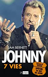 Johnny 7 vies (nouvelle édition augmentée)