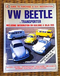 VW Beetle and Transporter: Guide to Purchase and D.I.Y. Restoration