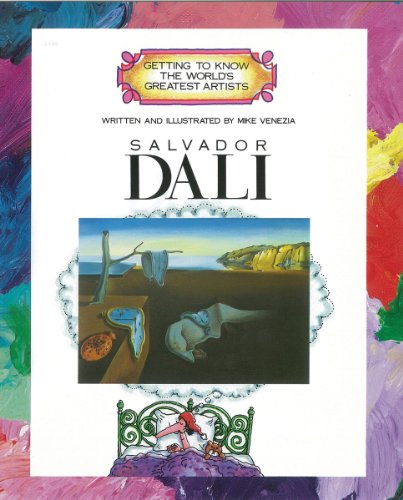 Salvador Dali (Getting to Know the World's Greatest Artists S.)