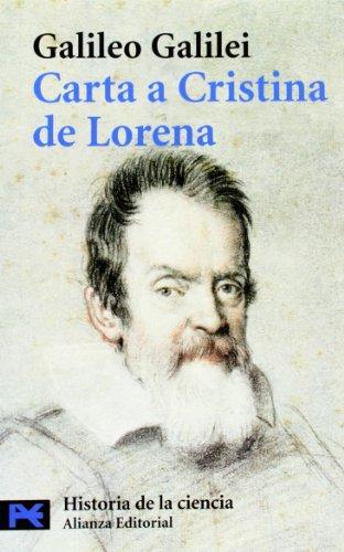 Carta a Cristina de Lorena: y otros textos sobre ciencia y religión (El Libro De Bolsillo - Ciencias)