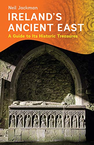 Ireland's Ancient East (English Edition)