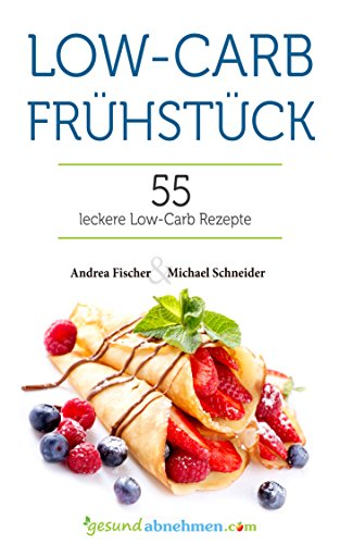 Low Carb Fruhstuck Kostliches Fruhstuck Ohne Kohlenhydrate Low
