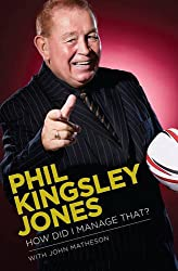 Phil Kingsley Jones: How Did I Manage That?