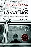 Libros PDF Si no lo matamos Comisaria Cornelia Weber Tejedor 4 BEST SELLER (PDF y EPUB) Descargar Libros Gratis