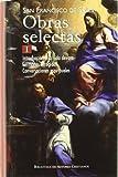 Obras selectas de San Francisco de Sales, I: Introducción a la vida devota; Sermones escogidos; Conversaciones espirituales: 1 (NORMAL)