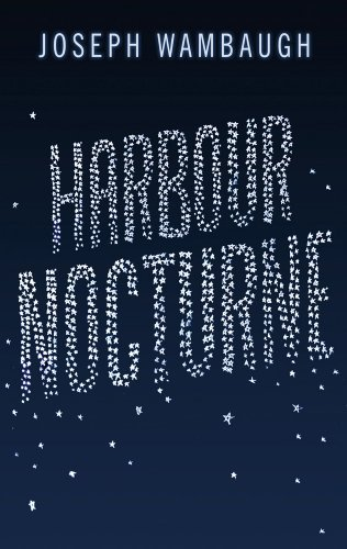 Harbour Nocturne by Joseph Wambaugh (2013-01-01)