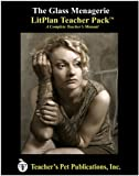 The Glass Menagerie Litplan Teacher Pack
