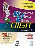 Matematica teoria esercizi digit. Geometria A. Con e-book. Con espansione online. Per la Scuola media. Con DVD-ROM