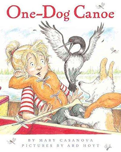 [(One-Dog Canoe)] [By (author) Mary Casanova ] published on (May, 2009)