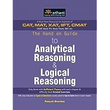 The Hand on Guide to Analytical Reasoning and Logical Reasoning by Peeyush Bhardwaj (2012) Paperback