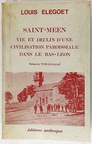 Saint-Méen : Vie et déclin d'une civilisation paroissiale dans le Bas-Léon