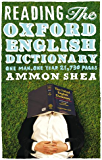 Reading the Oxford English Dictionary: One Man, One Year, 21,730 Pages