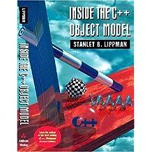 Inside the C++ Object Model by Stanley B. Lippman (1996-05-13)